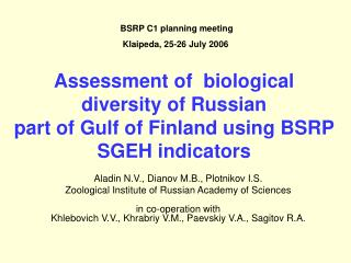 Assessment of  biological diversity of Russian part of Gulf of Finland using BSRP SGEH indicators
