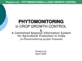 PHYTOMONITORING in CROP GROWTH CONTROL &