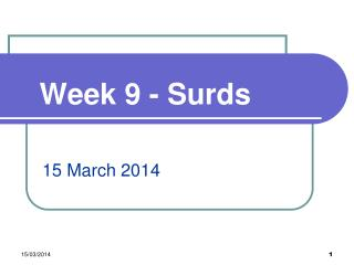 Week 9 - Surds