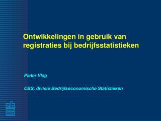 Ontwikkelingen in gebruik van registraties bij bedrijfsstatistieken