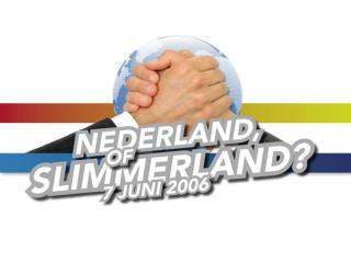 SLIMMERLAND ?!