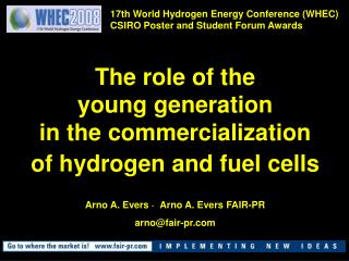 The role of the  young generation in the commercialization of hydrogen and fuel cells