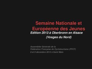 Semaine Nationale et Europ�enne des Jeunes