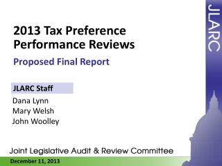 2013 Tax Preference Performance Reviews