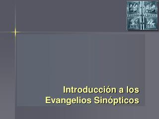 Introducci n a los Evangelios Sin pticos