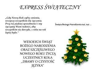 EXPRESS ŚWIĄTECZNY