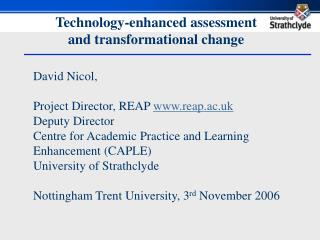 Technology-enhanced assessment  and transformational change