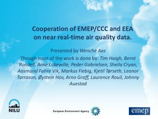 Cooperation of EMEP/CCC and EEA  on near real-time air quality data.