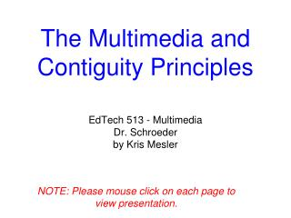 The Multimedia and Contiguity Principles