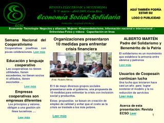 Semana Nacional del Cooperativismo  Cooperativas josefinas con pocas celebraciones. L eer más