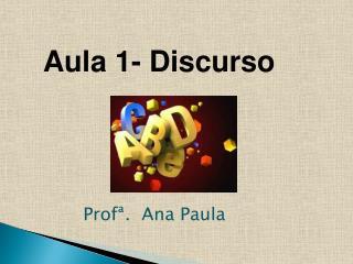 Profª .  Ana Paula