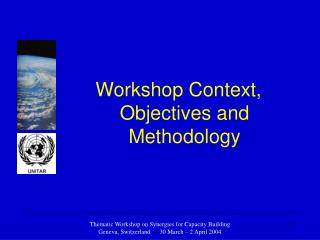 Workshop Context, Objectives and Methodology