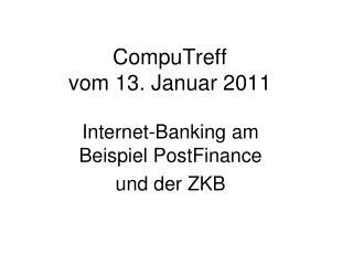 CompuTreff  vom 13. Januar 2011
