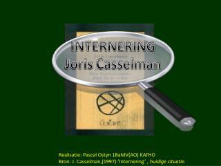 INTERNERING Joris  Casselman