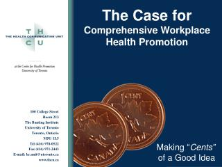 The Case for Comprehensive Workplace Health Promotion