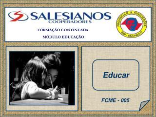 FORMAÇÃO CONTINUADA  MÓDULO EDUCAÇÃO