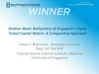Shallow Water Bathymetry of Singapore's Highly Turbid Coastal Waters: A Comparative Approach