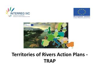 Territories of Rivers Action Plans - TRAP