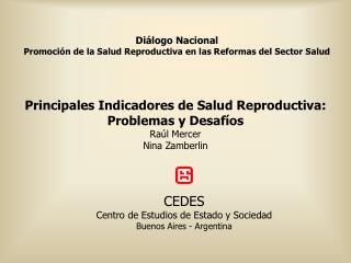 Diálogo Nacional Promoción de la Salud Reproductiva en las Reformas del Sector Salud