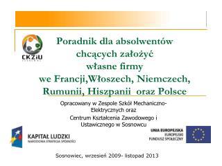 Opracowany w Zespole Szkół Mechaniczno-Elektrycznych oraz