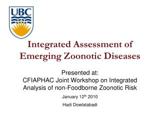 Integrated Assessment of  Emerging Zoonotic Diseases