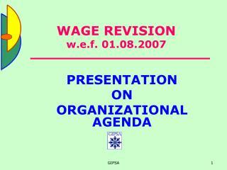 WAGE REVISION w.e.f. 01.08.2007