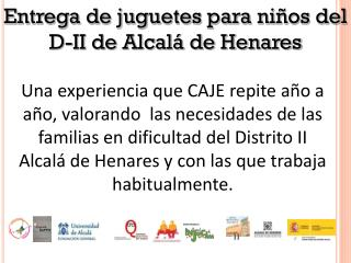 Entrega de juguetes para niños del D-II de Alcalá de Henares