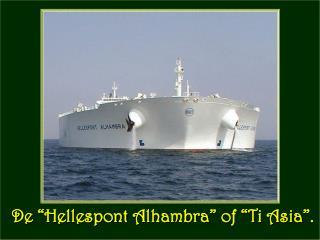 """De """" Hellespont Alhambra """" of """"Ti  Asia """"."""