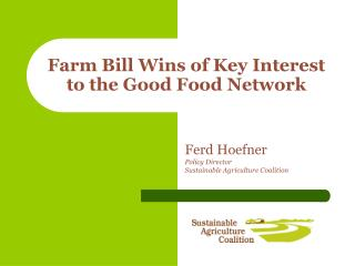 Farm Bill Wins of Key Interest to the Good Food Network