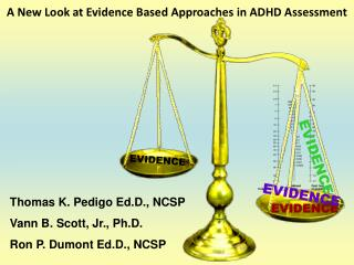 A New Look at Evidence Based Approaches in ADHD Assessment