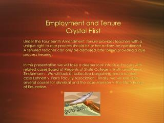 Employment and Tenure Crystal Hirst