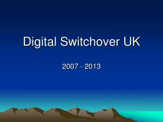 Digital Switchover UK