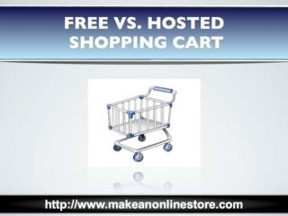 Free vs Hosted Shopping Cart