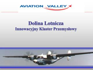 Dolina Lotnicza Innowacyjny Klaster Przemysłowy