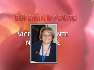 VICE PRESIDENTE NAZIONALE 2009/2011