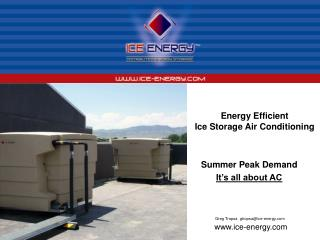 Energy Efficient  Ice Storage Air Conditioning