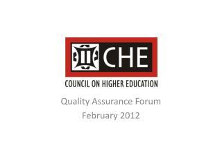 Quality Assurance Forum February 2012
