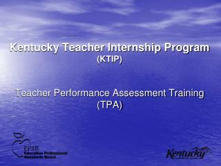 Kentucky Teacher Internship Program  KTIP