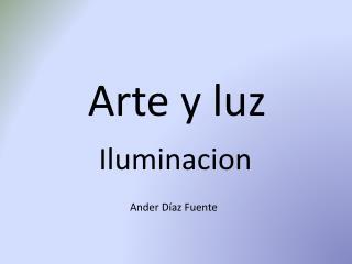 Arte y luz