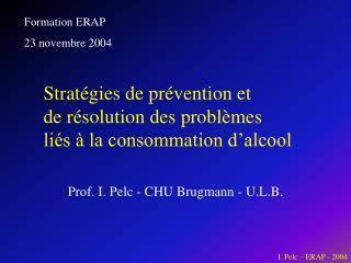 I. Pelc – ERAP - 2004