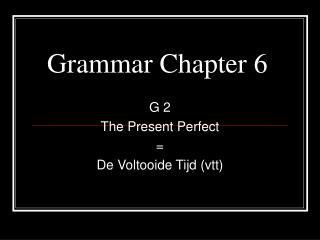 Grammar Chapter 6