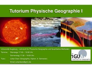 Tutorium Physische Geographie I