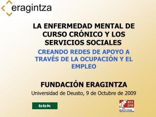 LA ENFERMEDAD MENTAL DE CURSO CRÓNICO Y LOS SERVICIOS SOCIALES