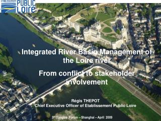 R�gis THEPOT  Chief Executive Officer of Etablissement Public Loire