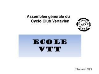 Ecole VTT