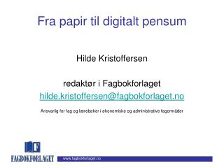 Fra papir til digitalt pensum
