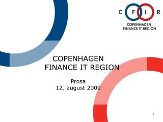 COPENHAGEN     FINANCE IT REGION Prosa 12. august 2009