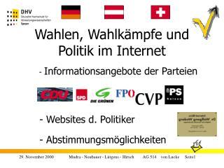 Wahlen, Wahlkämpfe und  Politik im Internet