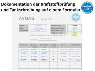 Dokumentation der Kraftstoffprüfung  und Tankschreibung auf einem Formular