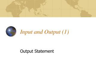 Input and Output (1)